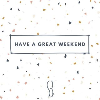 🕟🕔 the weekend is here!